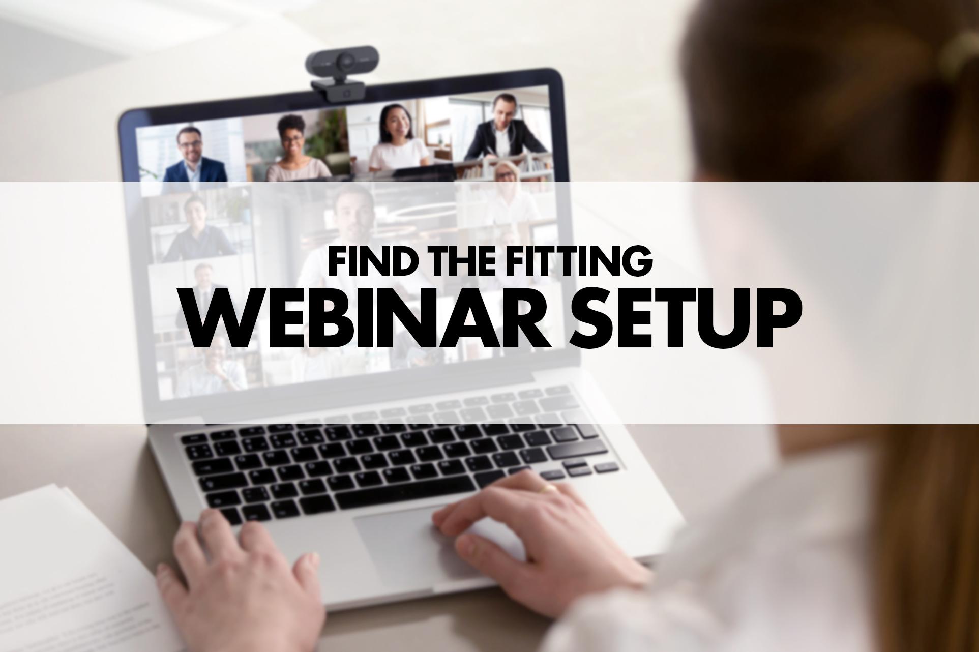 Wie Sie Ihr Setup für Webinare verbessern können